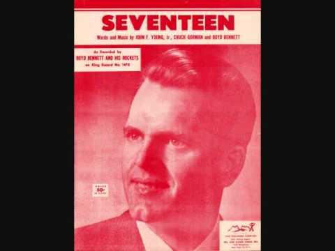 Boyd Bennett and His Rockets - Seventeen (1955)