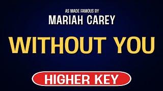 Mariah carey - without you | karaoke higher key