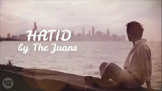 The Juans - Hatid (Lyrics)