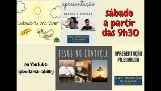 SABEDORIA PRA VIVER & JESUS NO CONTROLE
