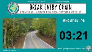 Evening #1 - 2021 BREAK EVERY CHAIN Virtual Tour - 5 Nights of Prayer & Worship