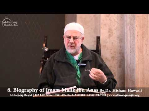 8. Biography of Imam Malik ibn Anas (Part 3 of 6)