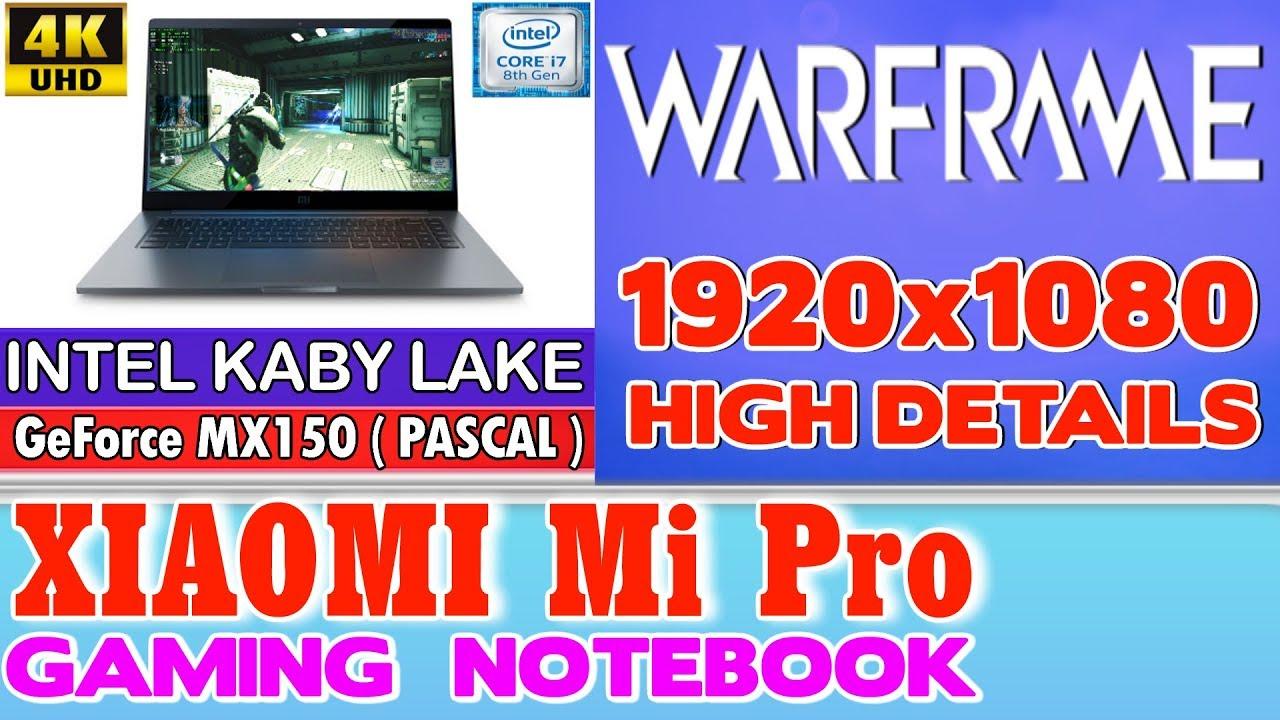 Xiaomi Notebook Pro Warframe - 256 SSD/Intel Core i7-8550U/16GB RAM/GeForce  MX150 2GB