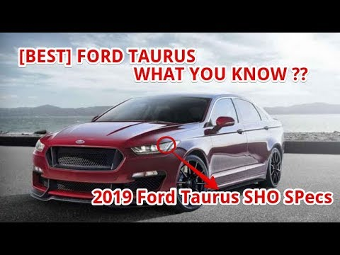 Best 2019 Ford Taurus Sho Specs Youtube