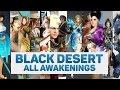 BLACK DESERT ALL AWAKENINGS WEAPONS 1080P 60FPS