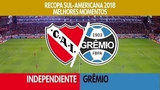 Melhores Momentos - Independiente-ARG 1 x 1 Grêmio - Recopa - 14/02/2018