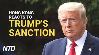 Hong Kong Reacts To Trump's Sanction | Ntd