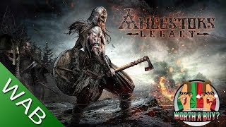 Ancestors Legacy Review - Worthabuy?