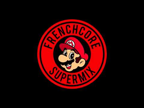 SUPERMARIO - Frenchcore Supermix