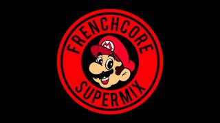 SUPERMARIO - Frenchcore Supermix
