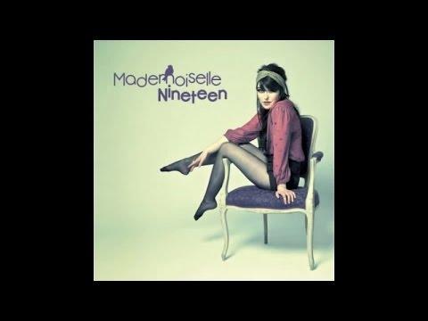 Mademoiselle Nineteen - Mademoiselle Nineteen - Full Album
