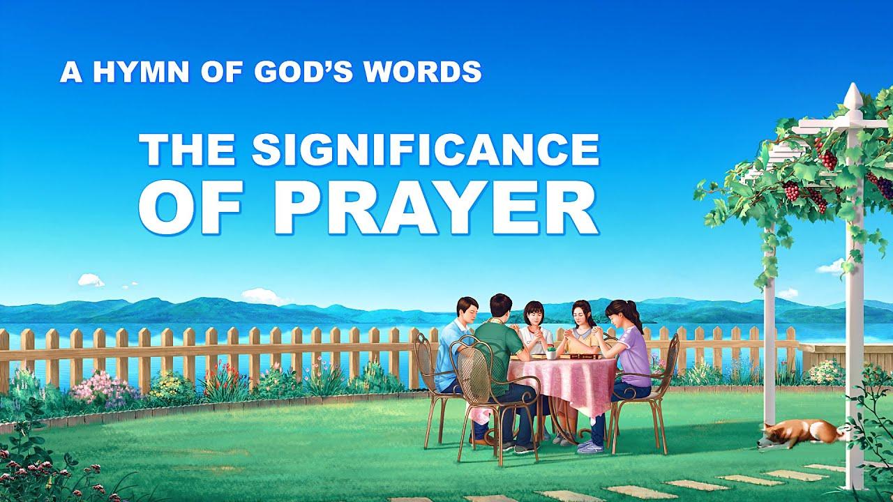 "2019 English Prayer Song With Lyrics | ""The Significance of Prayer"""