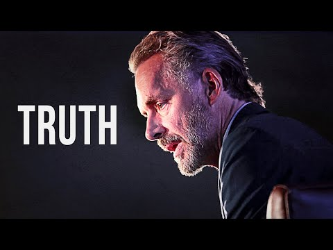 THE TRUTH - One of the Greatest Speeches Ever | Jordan Peterson Motivation
