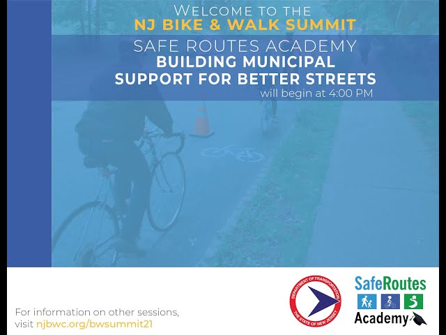 Safe Routes Academy: Building Municipal Support for Better Streets