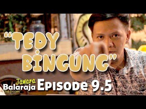 Jawara Balaraja | The Series | Episode 9.5