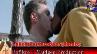 "Befikre | official ""Labon Ka Karobaar Remix"" | (ft.Papon)"