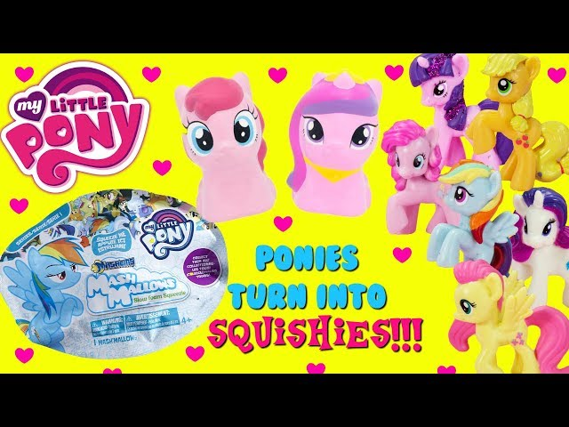 My Little Pony Mash Mallows Mashems Ponies Turn Into