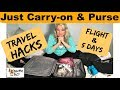 How-to Travel Hacks, Just Packing Carry- on & Purse for Flight & Trip, Men & Women over 50 Tips