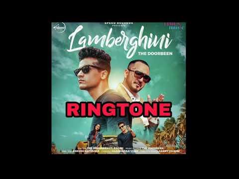 LAMBERGHINI | THE DOORBEEN | SONG RINGTONE 2018