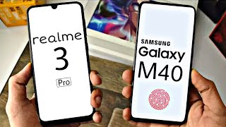 Realme 3 Pro ⚡ Samsung M40 🔥🔥 Official Launch Date | Confirm Specification | First look | Camera |