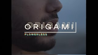 Flowerless - Origami (Official Music Video)