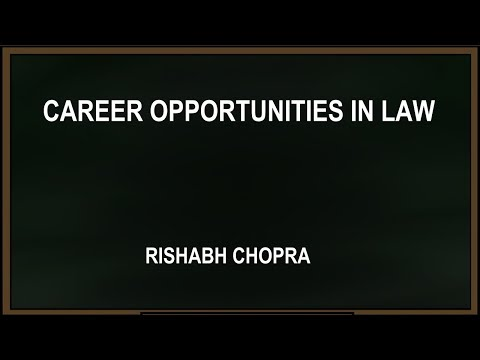 Career Opportunities in Law by Rishabh Chopra