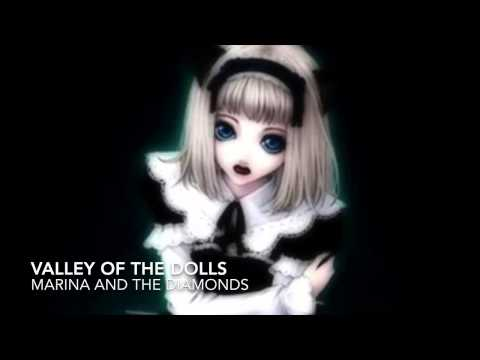 Valley of the dolls (Marina and the diamonds) Nightcore