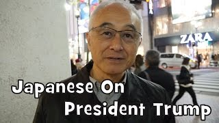 Japanese React to President Trump (Interview)