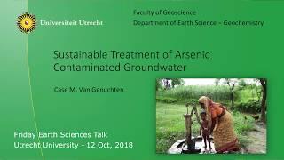 Utrecht University Friday Earth Science Talk (FEST) by Dr. Case van Genuchten