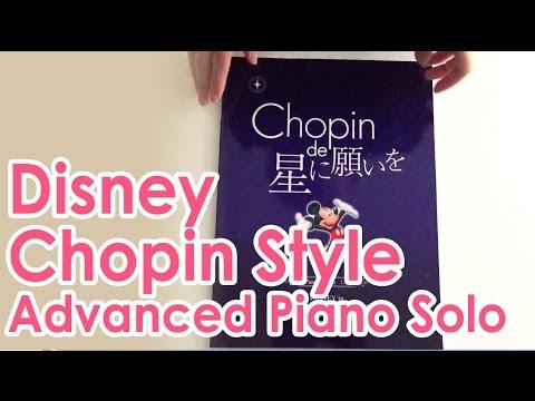 Disney in Chopin Style Advanced Piano Solo Sheet Music Score Book
