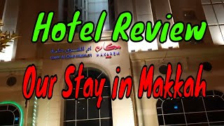 Hotel Review Hotel Near Makkah Haram Best Hotel in Makkah Makarem Umm AlQura Hotel