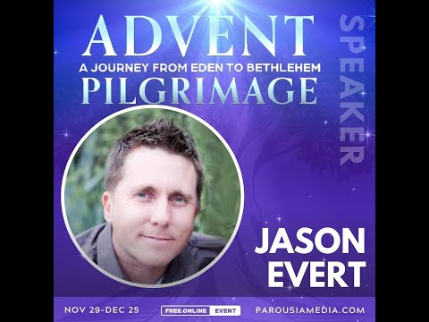 ⛪🔥⚪️🎄😇 Jason Evert - Advent Pilgrimage