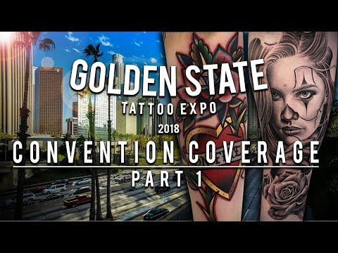 Golden State Tattoo Expo 2018 | Convention Coverage - Part 1