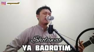 Download Sholawat Merdu (Ya Badrotim) - Sholawat Versi Akustik
