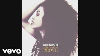 Gabi Wilson - Something to Prove (Audio)