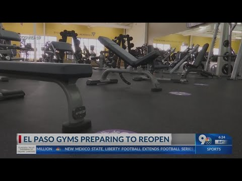 El Paso gyms preparing to reopen