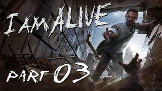 I Am Alive - Walkthrough - Part 3 / Gameplay Playthrough - XBLA