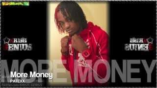Patexx - More Money [Smear Bass Riddim] Dec 2012