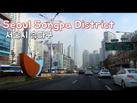 Driving in Seoul - Songpa District | The largest population area in Seoul.