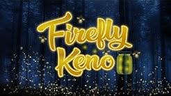 Firefly Keno - Grand Vision Gaming - Kenos