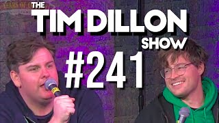 #241 - Live From Cleveland | The Tim Dillon Show