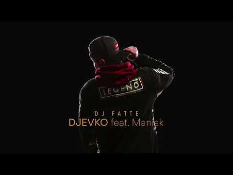 DJ Fatte - Djevko (feat. Maniak)