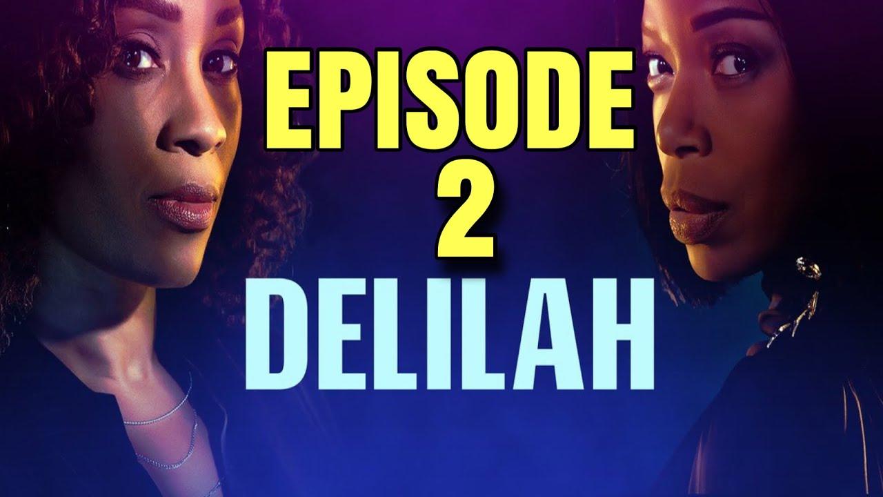 "Download DELILAH Season 1 Episode 2 ""Toldja"" Full Episode Recap and Review"