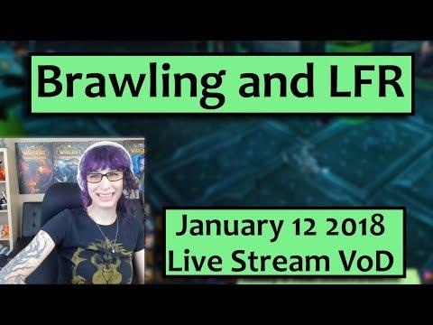 Brawler's Guild - Hazel's Friday WoW Stream!