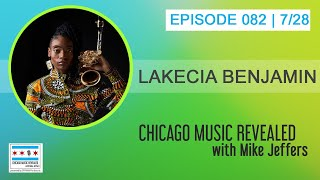 Chicago Music Revealed with special guest Lakecia Benjamin