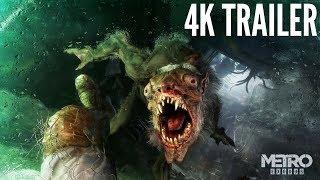 4K/60 fps-Metro Exodus Trailer.