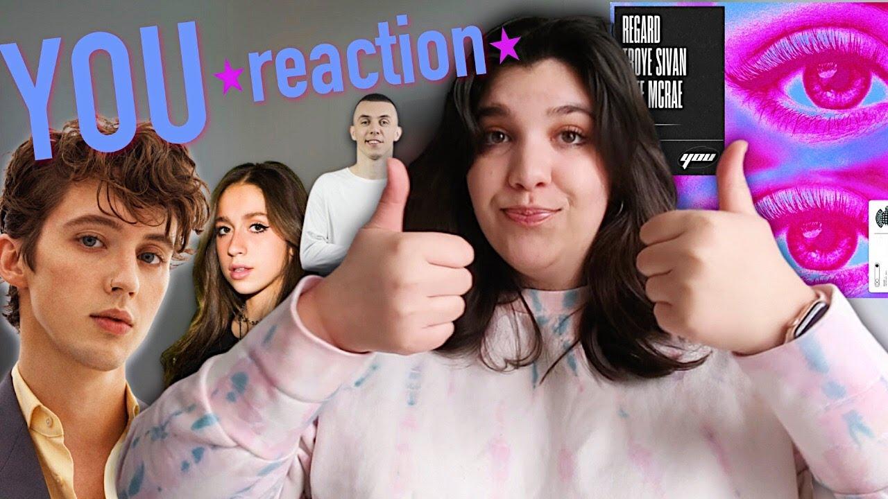 YOU- Troye Sivan, Tate McRae & Regard *REACTION*