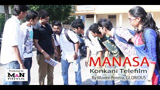 """Manasa""  A konkani Telefilm / Prathap / Sinol / Melreen / GLORIOUS Angelore / MaN films"