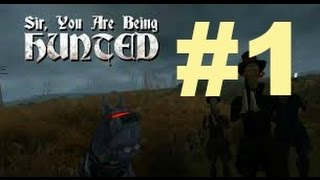 Sir, You Are Being Hunted #1 | Let