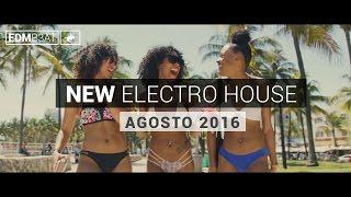 New Electro House EDM MiX Agosto 2016(Nombres y Descarga de cada track)